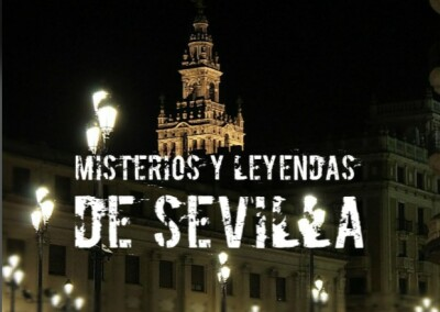 Misterios y leyendas de Sevilla